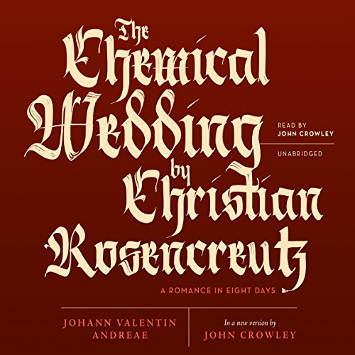 The Chemical Wedding of Christian Rosencreutz cover art