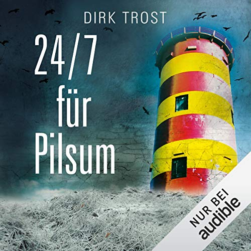 24/7 für Pilsum audiobook cover art