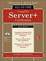 CompTIA Server+ Certification All-in-One Exam Guide: Exam SK0-004