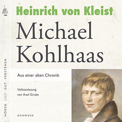 Michael Kohlhaas: Aus einer alten Chronik Titelbild