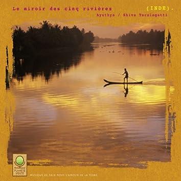 Planète verte: le miroir des cinq rivières (inde)