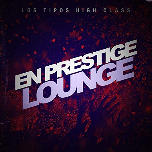 Los Tipos High Class