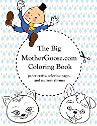 The Big MotherGoose.com Coloring Book