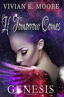 IF Tomorrow Comes: Genesis