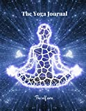 The Yoga Journal: Daily Planner Lined Notebook