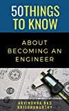 50 Things to Know About Becoming an Engineer: A Guide to Career Paths (English Edition)