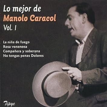 Lo Mejor de Manolo Caracol, Vol. 1