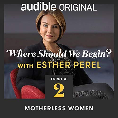 Ep. 2: Motherless Women copertina