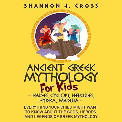 Ancient Greek Mythology for Kids (Hades, Cyclops, Hercules, Hydra, Medusa) Titelbild