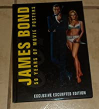 James Bond: 50 Years of Movie Posters (Exclusive Excerpted Edition)