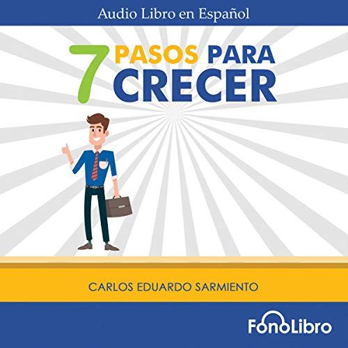 Page de couverture de 7 Pasos para Crecer [7 Steps to Grow]