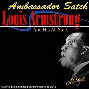 Ambassador Satch (European Concert Recording By) [Original Dixieland Jazz Band Remastered 2015]