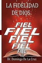 La Fidelidad de Dios (Spanish Edition)