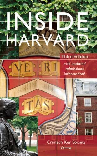Inside Harvard A Student Written Guide To The History And Lore Of Americas Oldest University