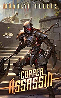 The Copper Assassin (Tales of Wyverna Book 1) by [Madolyn Rogers]