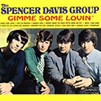 Gimme Some Lovin' by Spencer Group Davis