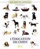 L'éducation du chien - Editeur Le Jour - 06/07/1998
