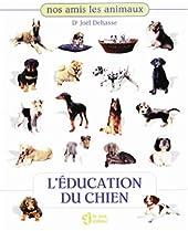 L'éducation du chien de Joël Dehasse