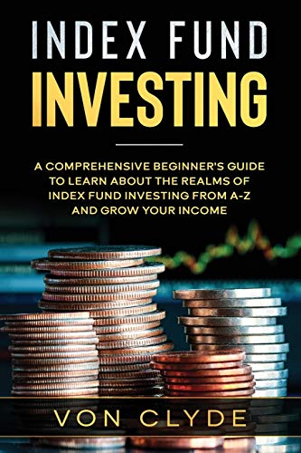 51USnKdD0zL - Index Fund Investing: A Comprehensive Beginner's Guide to Learn the Realms of Index Funding Investing A-Z and Grow your Income