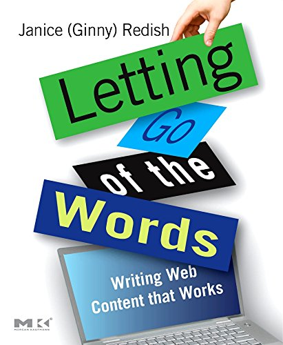 Letting Go of the Words: Writing Web Content that Works...