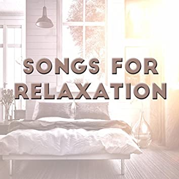 Songs for Relaxation