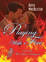 Playing with Fire (Thorndike Romance) by Katie MacAlister (2008-09-01)