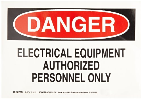 """Brady 118232 10"""" Width x 7"""" Height B-558 Pressure Sensitive, Red And Black On White Color Sustainable Safety Sign, Legend """"Danger Electrical Equipment Authorized Personnel Only"""""""