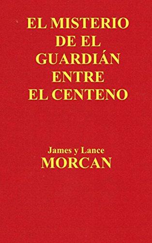 El Misterio de el Guardián Entre el Centeno eBook: Morcan, James ...