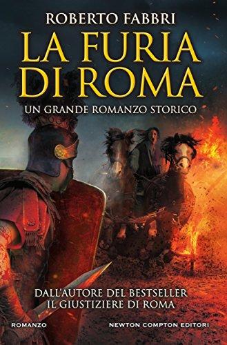 La furia di Roma (Il destino dell'imperatore Vol. 7)