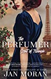 The Perfumer: Scent of Triumph (Heartwarming Family Sagas - Stand-Alone Fiction)