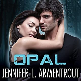 Opal     Lux, Book 3               By:                                                                                                                                 Jennifer L. Armentrout                               Narrated by:                                                                                                                                 Justine Eyre                      Length: 11 hrs and 30 mins     708 ratings     Overall 4.5