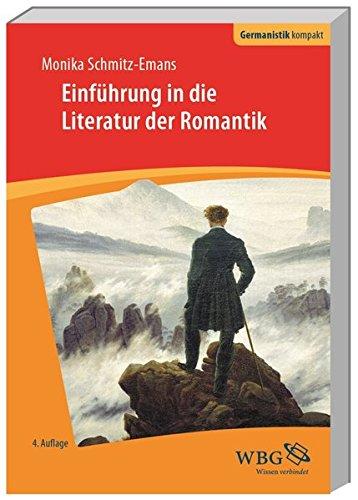 Einführung in die Literatur der Romantik (Germanistik kompakt)