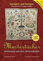 Mustertuecher: Stickmuster aus drei Jahrhunderten