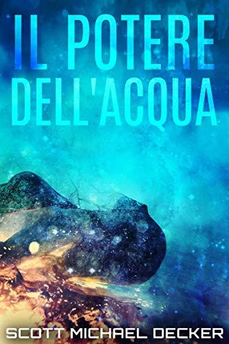 Il Potere dell'Acqua (Italian Edition)