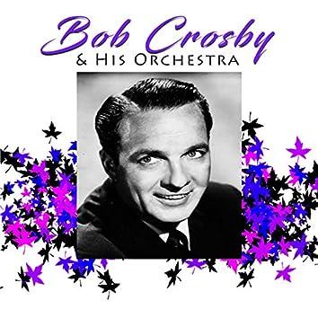 Bob Crosby & His Orchestra