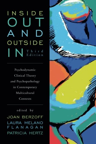 Inside Out and Outside In: Psychodynamic Clinical Theory...