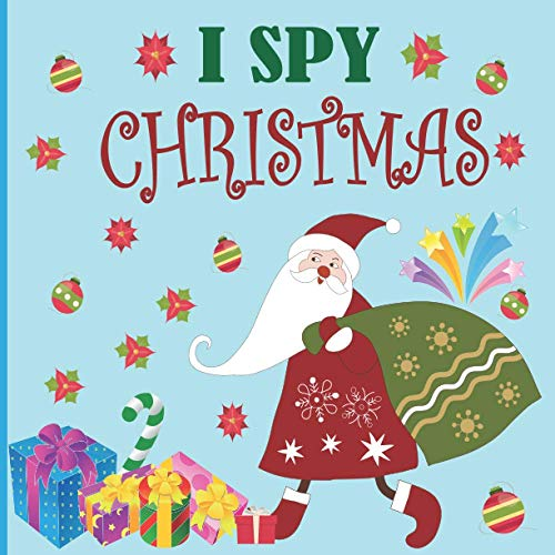 I Spy Christmas: A Fun Book For 4-8 Year Old About Winter & Christmas Great Gift For Perschoolers &kids&Kindergarten