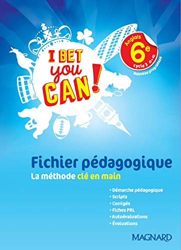 I Bet You Can! 6e (2017) - Fichier Pédagogique
