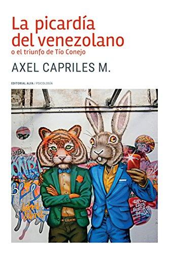 La picardía del venezolano o el triunfo de Tío Conejo (Trópicos nº 125) (Spanish Edition)