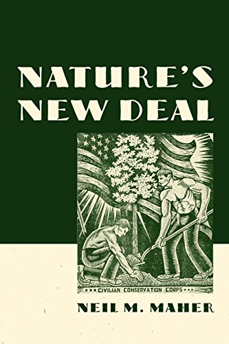 Compare Textbook Prices for Nature's New Deal: The Civilian Conservation Corps and the Roots of the American Environmental Movement 1 Edition ISBN 9780195392418 by Maher, Neil M.
