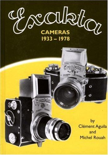Exakta Cameras, 1933-78 (Hove Foto Books)