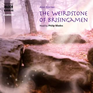 The Weirdstone of Brisingamen                   By:                                                                                                                                 Alan Garner                               Narrated by:                                                                                                                                 Philip Madoc                      Length: 6 hrs and 19 mins     314 ratings     Overall 4.3