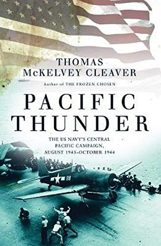 Price comparison product image Pacific Thunder: The US Navy's Central Pacific Campaign,  August 1943October 1944
