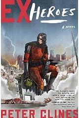 Ex-Heroes: A Novel Kindle Edition