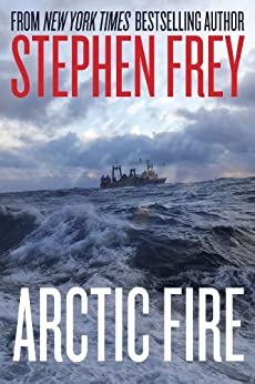 Arctic Fire (Red Cell Series, Book 1) by [Stephen W. Frey]