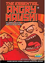 The Essential Angry Maushi - The Collected Edition (Paperback, Abhijeet Kini)