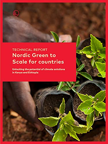 Technical report: Nordic Green to Scale for countries: Unlocking the potential of climate solutions