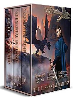 The Elemental Trilogy Box Set: Elemental Rising, Elemental Betrayal, Forbidden Elemental by [Toni Cox]