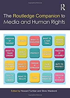 The Routledge Companion to Media and Human Rights (Routledge Media and Cultural Studies Companions)