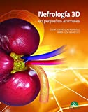 Nefrología 3D en pequeños animales - Libros de veterinaria - Editorial Servet